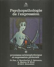 Processus schizophrénique et expression picturale