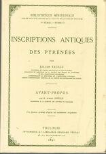 Inscriptions antiques des Pyrénées, par Julien Sacaze