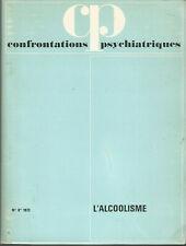 Confrontations psychiatriques, n° 8, 1972, l'alcoolisme
