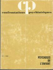 Confrontations psychiatriques, n° 3, 1969, psychoses de l'enfant