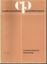 Confrontations psychiatriques, n° 24, 1984, classification et psychiatrie