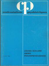 Confrontations psychiatriques, n° 23, l'échec scolaire, abord psychopathologique