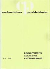 Confrontations psychiatriques, n° 26, développements actuels des psychothérapies
