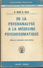 De la psychanalyse à la médecine psychosomatique, Dr René R. Held