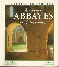 Anciennes Abbayes en Midi-Pyrenées