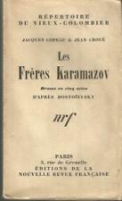 Jacques Copeau & Jean Croué, Les Frères Karamazov d'après Dostoïevsky 1921