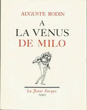 Auguste Rodin, A la Vénus de Milo, aquarelles de Rodin, numéroté sur vélin