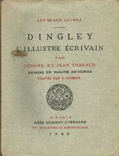 Frères Tharaud, Dingley l'illustre écrivain, dessins de Maxime Dethomas