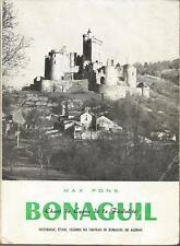 Bonaguil, Chant du cygne de la féodalité, étude historique, légende du château