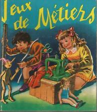 Jeux det Métiers, collection Fééries, Enfantina
