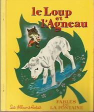 Le Loup et l'agneau, Fables de La Fontaine, Les Albums Roses Enfantina