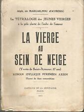 La Vierge au sein de neige (Yvette de St-Aymour), roman idyllique pyrénéen axéen