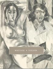 Matisse, Villon, The Richard Harris Collection, C G Boerner, 2003