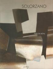 Sculpture Solorzano, Ames de métal