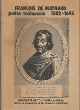 François de Maynard, poète toulousain, 1582-1646