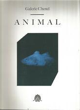 Galerie Chenel, Animal, Du 11 Mai au 21 Juillet 2012