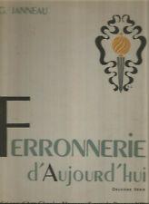 Ferronnerie d'aujourd'hui, Deuxième Série, G. Janneau