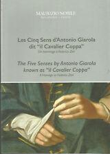 Les cinq sens d'Antonio Giarola dit «il Cavalier Coppa».