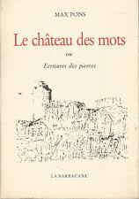 Le Château des mots ou Écritures des pierres Graffiti au château de Bonaguil