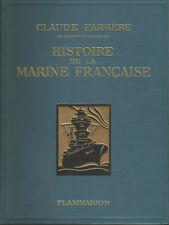 Claude Farrère, Histoire de la marine française