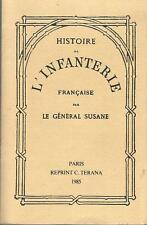 Histoire de l'infanterie française par le Général Susane, en 5 volumes