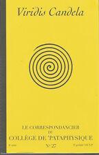 Viridis Candela, Le correspondancier du Collège de Pataphysique, 8e série, n° 27