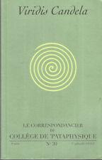 Viridis Candela, Le correspondancier du Collège de Pataphysique, 8e série, n° 20