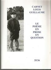 Carnet Louis Guillaume 35/36 Le poème en prose en question