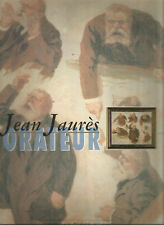 Jean Jaurès orateur