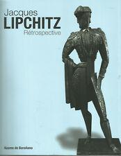 Jacques Lipchitz, Rétrospective, Biarritz Le Bellevue 30 juin – 4 octobre 2009