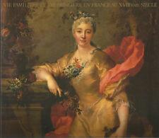 Vie familière et vie princière en France au XVIIIe siècle