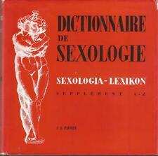 Dictionnaire de sexologie. Supplément A-Z, Pauvert 1965