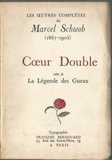 Marcel Schwob, Coeur double suivi de La Légende des Gueux, numéroté sur Vergé