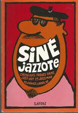 Siné Jazzote chroniques parues dans Jazz-Hot et Jazz-Mag de juin 62 à avril 70