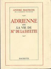 André Maurois, Adrienne ou la vie de Mme de La Fayette, édition originale