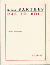 René Pommier, Roland Barthes, ras le bol! Envoi autographe signé de l'auteur