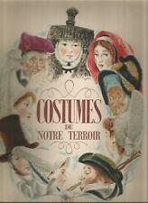 Costumes de notre terroir, Illustrations de BEUVILLE, CLAVÉ et de SAINTE-CROIX