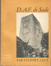D.A.F. de Sade, par Gilbert Lely, Seghers 1948