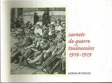 Carnets de guerre toulousains 1914 – 1919
