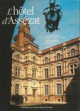Toulouse, L'hôtel d'Assézat