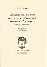 Chateaubriand Souvenirs de jeunesse, débuts de la révolution, Voyage en Amérique