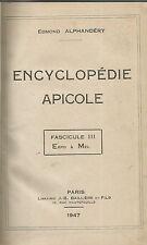 Edmond Alphandéry, Encyclopédie apicole, fascicule 3 (Expo à Mél), 1947