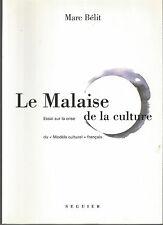 Le malaise dans la culture, sur la crise du modèle culturel français, Marc Bélit