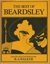 The Best of Beardsley collected and edited by R. A. Walker