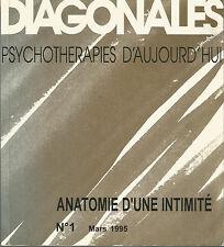 Diagonales Psychothérapies d'aujourd'hui, Anatomie d'une intimité n° 1 Mars 1995