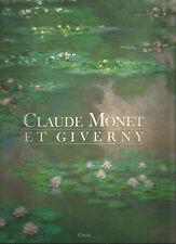 Claude Monet et Giverny
