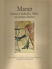 Manet, Lettres à Isabelle, Méry et autres dames
