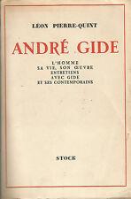 Léon-Pierre Quint, Gide, L'homme, sa vie, son oeuvre, entretiens avec Gide…