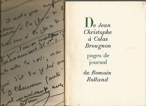 Romain Rolland De Jean-Christophe à Colas Breugnon Pages de journal Numéroté