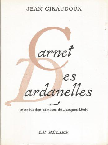 Jean Giraudoux, Carnet des Dardanelles, édition originale